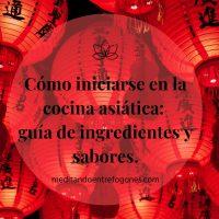 como iniciarse en la cocina asiática