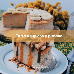 Tarta de queso y plátano